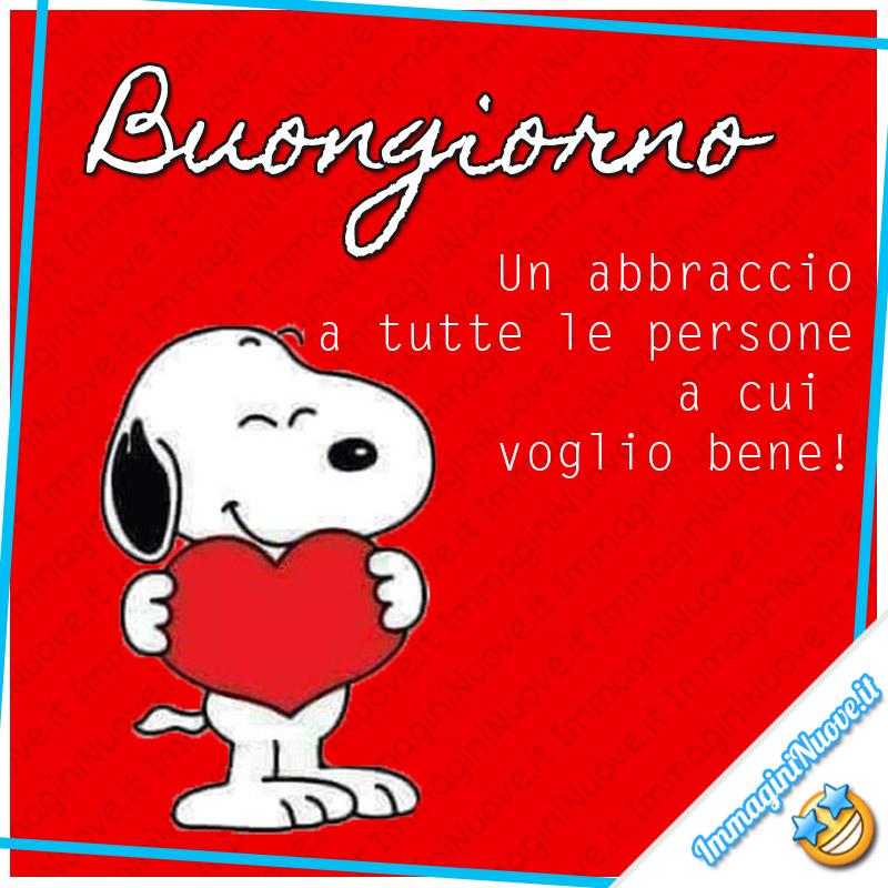 Buongiorno, un abbraccio a tutte le persone a cui voglio bene (immagini Snoopy)