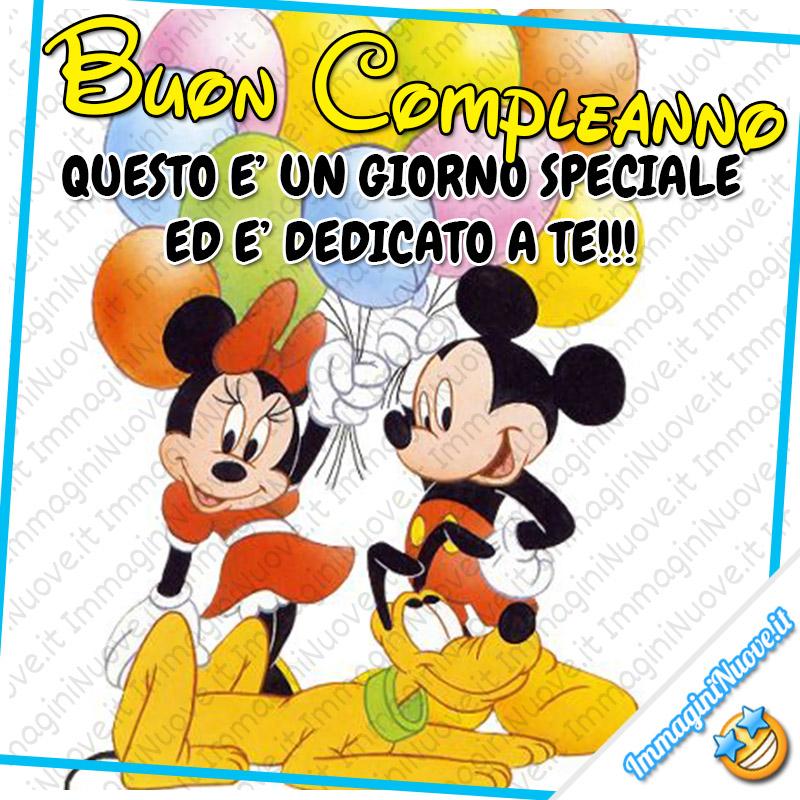 Buon Compleanno, questo è un giorno speciale ed è dedicato a te !!!