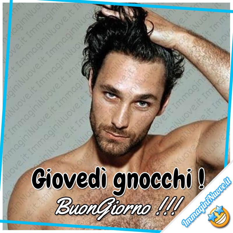 Giovedì Gnocchi ! Buongiorno !!!