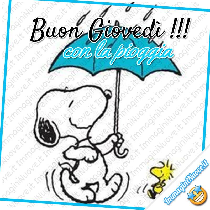Buon Giovedì !!! Con la pioggia...