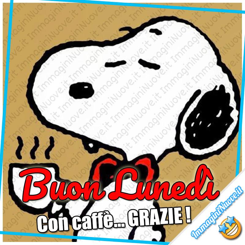 Buon Lunedì... con caffè... GRAZIE ! Snoopy