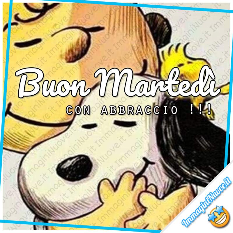 Buon Martedì con abbraccio !!! (Snoopy)
