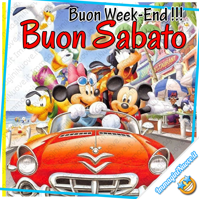 Buon Week-End!!! Buon Sabato!