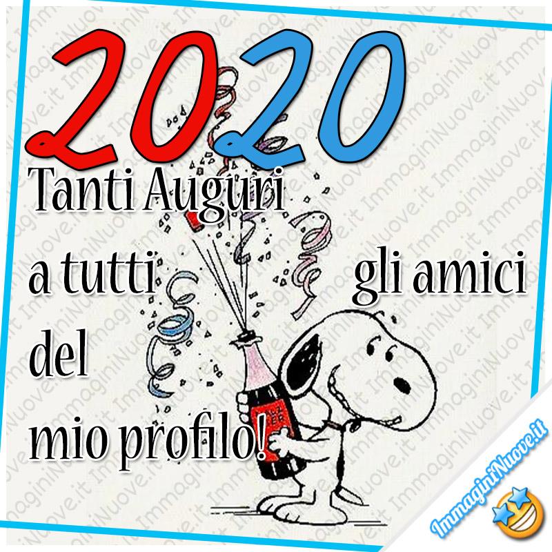 2020 Tanti Auguri a tutti gli amici del mio profilo! Snoopy