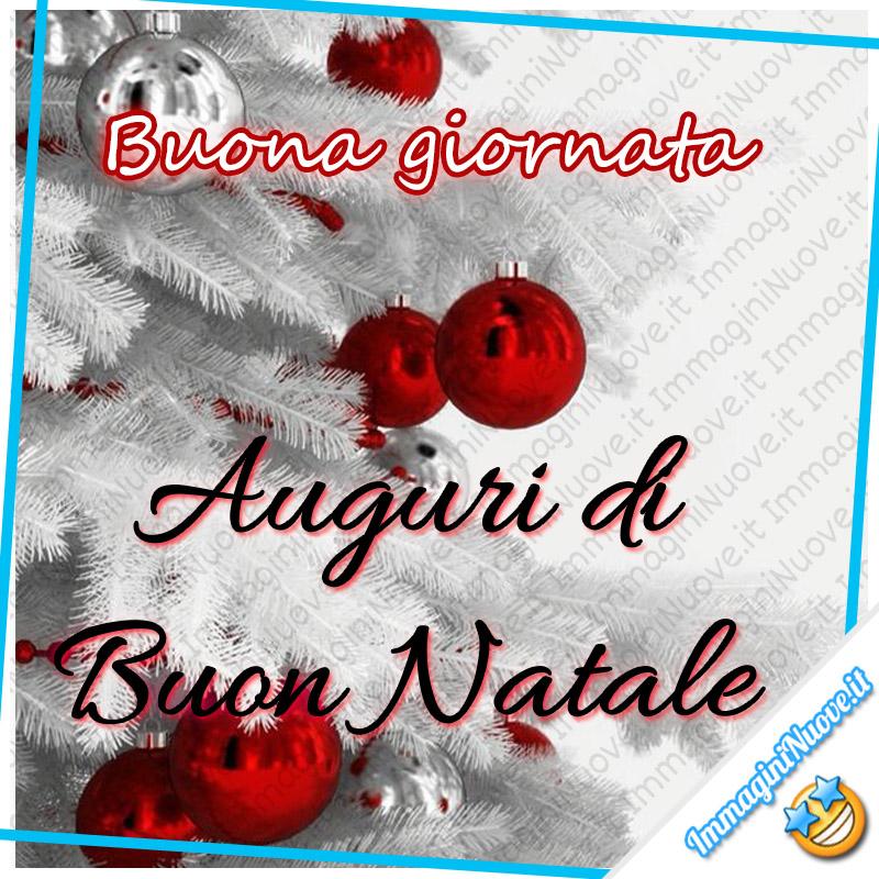 Buona Giornata Auguri di Buon Natale