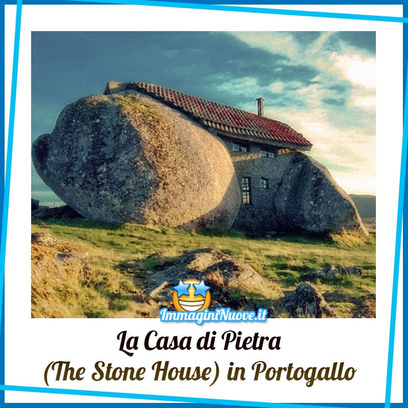 """La Casa di Pietra """"The Stone House"""" in Portogallo"""