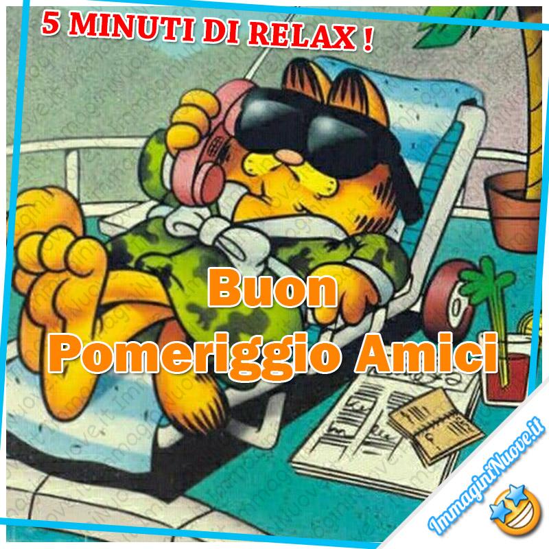 """""""5 minuti di relax! Buon Pomeriggio Amici"""" - Garfield"""