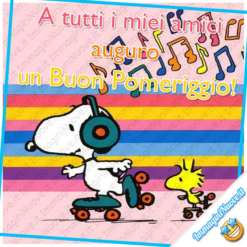 """""""A tutti i miei amici auguro un Buon Pomeriggio!"""" - Snoopy"""