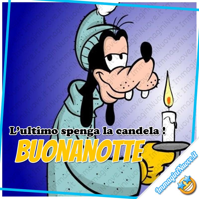 """L'ultimo spenga la candela! BUONANOTTE"""