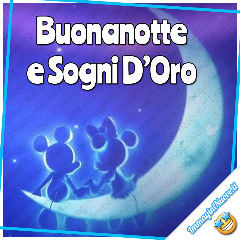 """""""Buonanotte e Sogni d'Oro"""" - immagini Disney"""