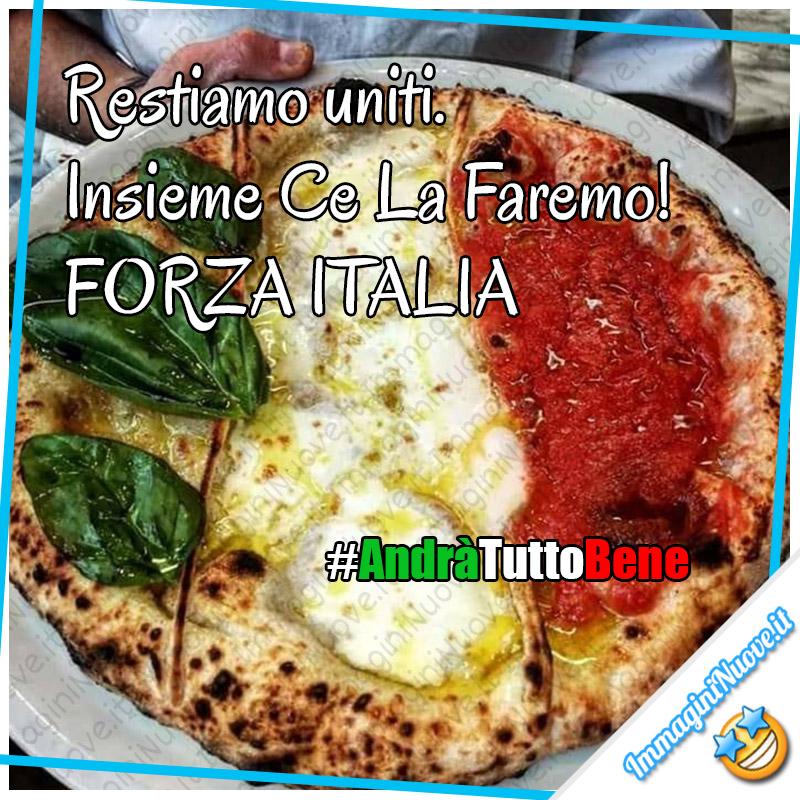 """""""Restiamo uniti. Insieme Ce La Faremo! FORZA ITALIA"""" - Frasi belle andrà tutto bene"""