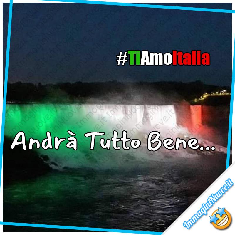 """Ti Amo Italia - """"Andrà tutto bene..."""" - Citazioni da condividere"""