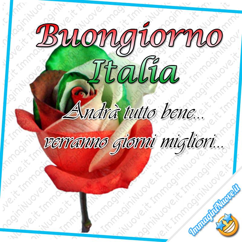 """""""Buongiorno Italia. Andrà tutto bene... verranno giorni migliori..."""""""