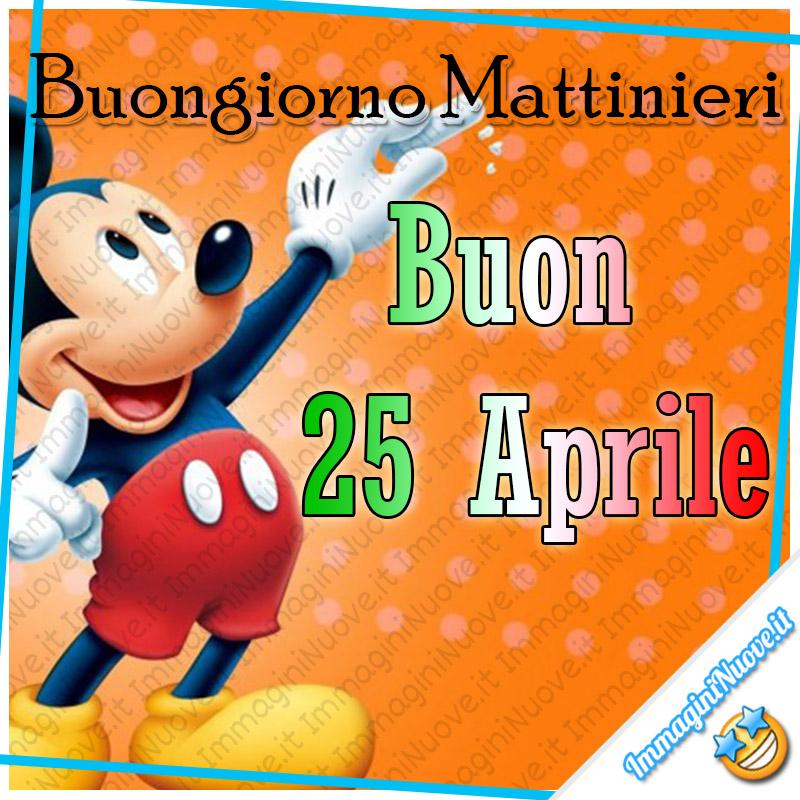 """""""Buongiorno Mattinieri Buon 25 Aprile"""" - immagini nuove con Topolino"""