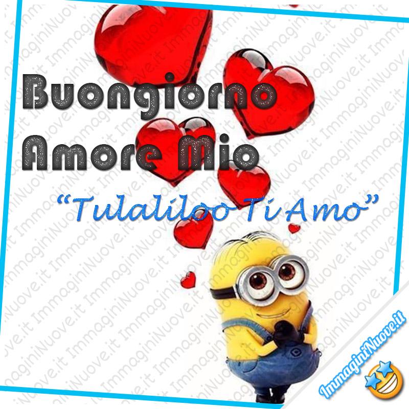 """Buongiorno Amore Mio - """"Tulaliloo Ti Amo"""" (Minions)"""