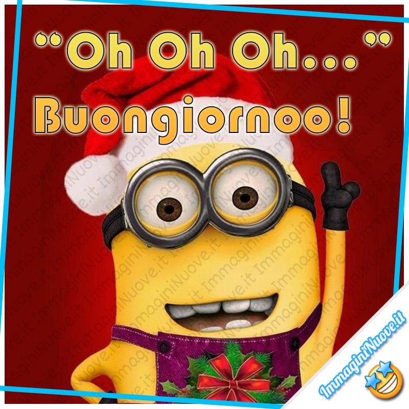 """""""Oh Oh Oh... Buongiornoo!"""" - Buongiorno natalizio (Cattivissimo Me)"""