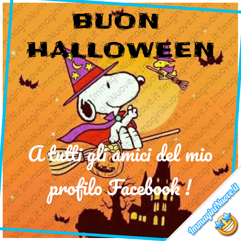 """""""BUON HALLOWEEN A tutti gli amici del mio profilo Facebook !"""" - Snoopy immagini nuove"""