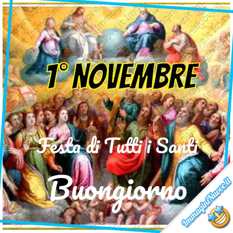 1° Novembre Festa di Tutti i Santi. Buongiorno