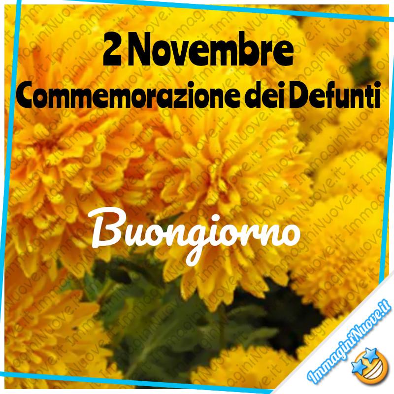 """""""2 Novembre Commemorazione dei Defunti, Buongiorno"""""""