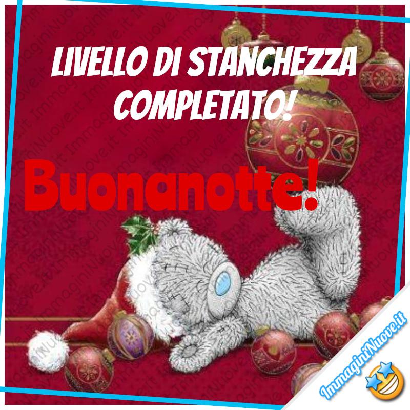 """""""LIVELLO DI STANCHEZZA COMPLETATO!"""" - Buonanotte immagini natalizie"""